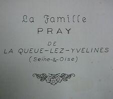 Famille PRAY la Queue les Yvelines. Généalogie des Pray. Artisan Boulanger. 1951