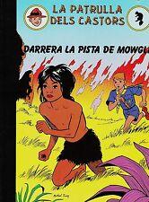 PATRULLA DELS CASTORS-1: Darrera la pista de Mowgli. Ed. Complot, 1987 en català