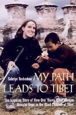My Path Leads to Tibet: The Inspiring Story of How One Young Blind Wom-ExLibrary