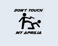 Don't Touch my Aprilia Roller Aufkleber Sticker Motorsport Tuono Dorsoduro RS SR