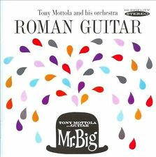 Roman Guitar/Mr. Big by Tony Mottola (CD, Sep-2011, Sepia Records)