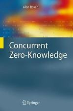 Concurrent Zero-Knowledge: With Additional Background by Oded Goldreich (Informa