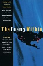 The Enemy Within: The High Cost of Living Near Nuclear Reactors : Breast Cancer,