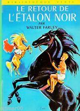 Le retour de l'étalon noir / Walter FARLEY // Biblothèque Verte / n° 290