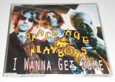 THE SPACE AGE PLAYBOYS - I WANNA GET SOME - 1994 UK CD SINGLE