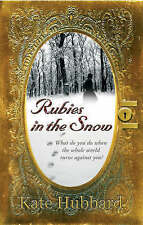 RUBIES IN THE SNOW: DIARY OF RUSSIA'S LAST GRAND DUCHESS, 1911-1918, KATE HUBBAR