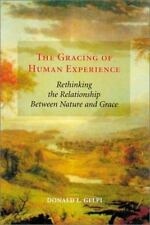 The Gracing of Human Experience: Rethinking the Relationship Between Nature and