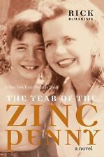 The Year of the Zinc Penny, Rick DeMarinis, Good Book