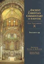 Ancient Christian Commentary on Scripture: Isaiah 1-39 Vol. 10 (2004, Hardcover)