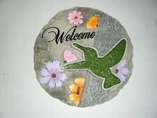 WELCOME STEPPING STONE WITH HUMMING BIRD 9.5 INCHES ROUND NEW