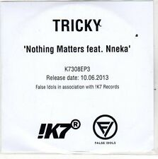 (EO674) Tricky, Nothing Matters ft. Nneka - 2013 DJ CD