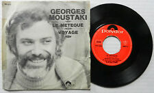 GEORGES MOUSTAKI 45 Le Meteque / Voyage POLYDOR France Press POP Pic Slv #A812