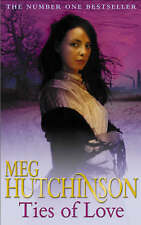 Ties of Love By  Meg Hutchinson ~ Paperback Book ~ With Free P&P UK