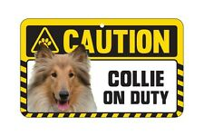 Dog Sign Caution Beware - Rough Collie