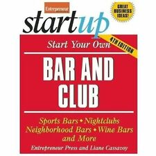 START YOUR OWN BAR AND CLUB (9781599185194) - LIANE CASSAVOY (PAPERBACK) NEW