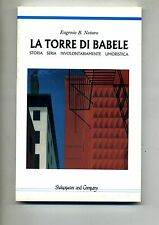 Eugenio B.Notaro # LA TORRE DI BABELE # Shakespeare and Company 1995