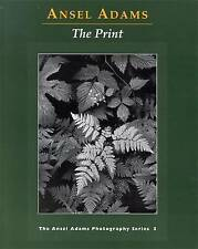 The Print by Ansel Adams (Paperback, 1995)