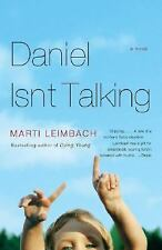 Daniel Isn't Talking by Marti Leimbach (2007, Paperback)