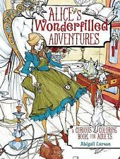 Alice's Wonderfilled Adventures : Coloring Pages for Adults up for a...