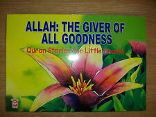 Allah: The Giver of All Goodness - Quaran Stories For Little Hearts - BOX041