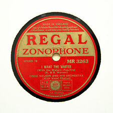"""OZZIE NELSON ORCHESTRA """"I Want The Waiter / Chatterbox"""" REGAL ZONOPHONE [78 RPM]"""