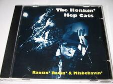 RANTIN RAVIN & MISBEHAVIN - THE HONKIN' HEP CATS (1994) Rare Rockabilly Jazz