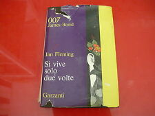 IAN FLEMING:SI VIVE SOLO DUE VOLTE.007 JAMES BOND! GARZANTI 1965 PRIMA EDIZIONE!