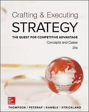 Crafting and Executing Strategy Quest for Competitive Advantage 20th edition