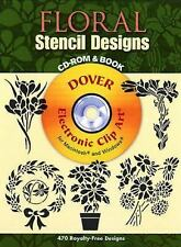 Floral Stencil Designs CD-ROM and Book (Dover Electronic Clip Art) by Dover