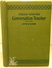 Stevens, C. M. - Italian-English Coversation Teacher - 1905 - 1st/HC/Good - inte