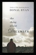 Donal Ryan - The Thing About December; SIGNED & DATED 1st/1st