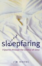 Sleepfaring: A Journey through the Science of Sleep