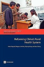 Reforming China's Rural Health System (Directions in Development)