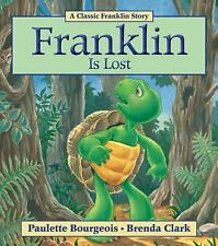 Franklin: Franklin Is Lost by Paulette Bourgeois (2011, Paperback)