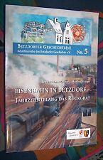 Die Eisenbahn in Betzdorf (Rheinland-Pfalz) - Eisenbahn-Geschichte - Heimatbuch