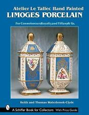 Atelier Le Tallec Hand Painted Limoges Porcelain (Schiffer Book for Collectors),