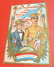VINTAGE 1909 TO DAY AND YESTERDAY POST CARD CIVIL WAR/WWI Decoration Day