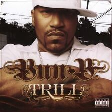 Trill [PA] by Bun B (CD, Oct-2005, Rap-A-Lot)