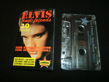 ELVIS PRESLEY AND FRIENDS GOOD ROCKIN' TONIGHT AUSTRALIAN CASSETTE TAPE