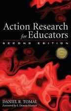 Action Research for Educators (The Concordia University Leadership Series), Toma