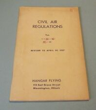 1957 Civil Air Regulations for Pilots Parts 1 20 43 60 62 Hanger Flying Illinois