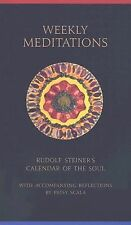 Weekly Meditations: Rudolf Steiner's Calendar of the Soul with Accompanying Ref