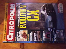 $$ Revue Citropolis N°65 Evolution CX  Matsuoka Convoy 88  DS Malaisie  Caribous