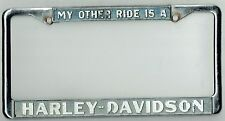 """RARE """"My Other Ride Is A Harley Davidson"""" Vintage California License Plate Frame"""