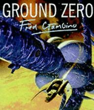 GROUND ZERO Illustrated Science Fiction Art Book FRED GAMBINO Paper Tiger HC DJ