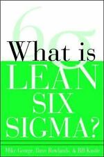 NEW What is Lean Six Sigma Michael L. George Bill Kastle Dave Rowlands