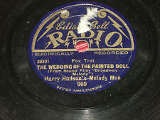 "Harry Hudson:  Broadway Melody  8""    78   Edison Bell Radio 969  Music Hall"