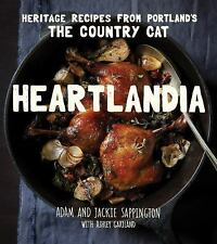 Heartlandia : Heritage Recipes from the Country Cat by Jackie Sappington,...