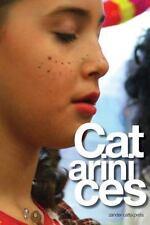 Catarinices by Zander Catta Preta (2013, Paperback)