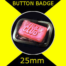 FIGHT CLUB - SOAP LOGO - BRAD PITT - CULT FILM BUTTON BADGE 25mm